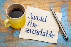 Avoid the avoidable